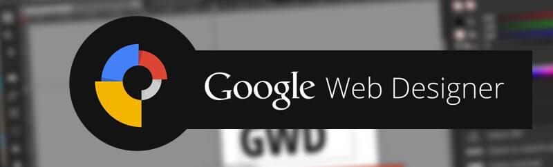 google web designer feat - 4 reasons why you should use Google Web Designer